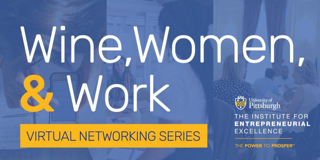 Wine, Women & Work Virtual Networking Series banner