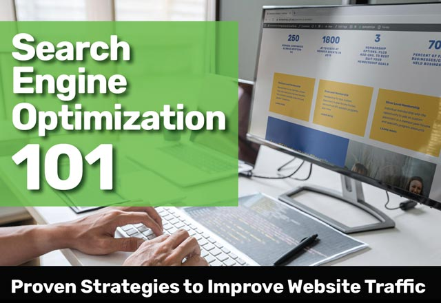 Search Engine Optimization 101 headline with person's hands at keyboard before a large monitor with a website on the screen