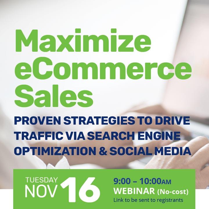 Maximize eCommerce Sales thumbnail image for November 16, 2021 webinar
